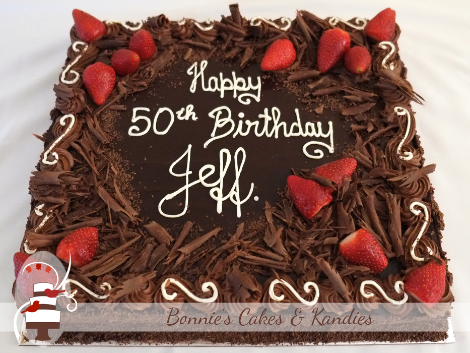 50th birthday cake with dark chocolate ganache and fresh strawberries | Bonnie's Cakes & Kandies